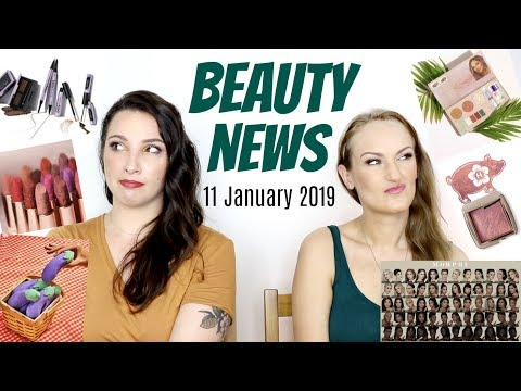 BEAUTY NEWS – New Releases & Updates   11 JANUARY 2019