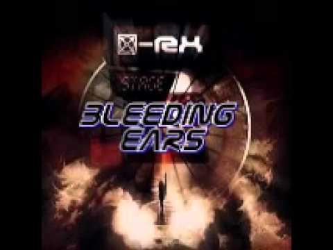 X-Rx - Bleeding Ears
