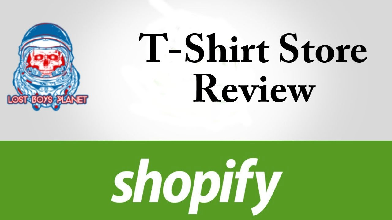Shopify T Shirt Store Review Lost Boys Planet A T Shirt