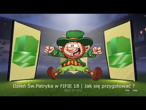 Dzień Św.Patryka FIFA 18 | Jak się przygotować ?