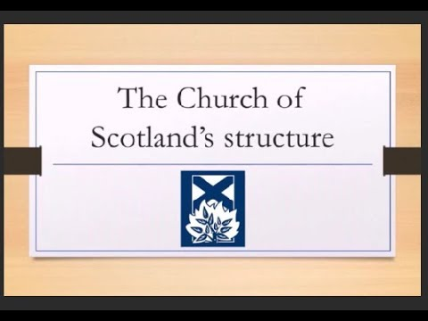 The Church of Scotland's structure