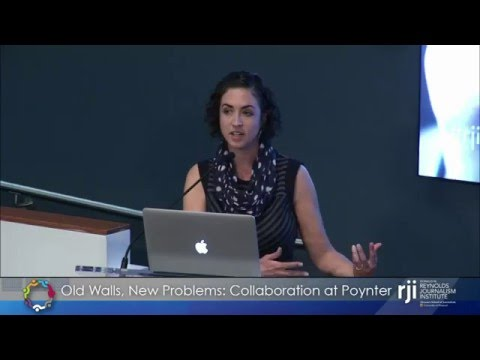 Katie Hawkins-Gaar - Old Walls, New Problems: Collaboration at Poynter
