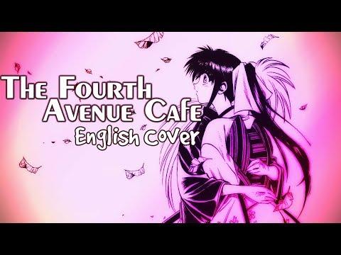 Rurouni Kenshin - The Fourth Avenue Cafe - Female English Cover