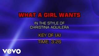 Christina Aguilera - What A Girl Wants (Karaoke)