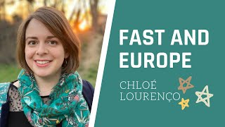 FAST AND EUROPE : Chloé Lourenço
