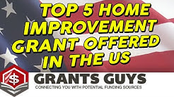Top 5 Home Improvement Grant Offered In The US