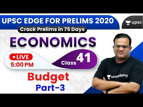 UPSC EDGE for Prelims 2020 | Economics by Ashirwad Sir | Budget
