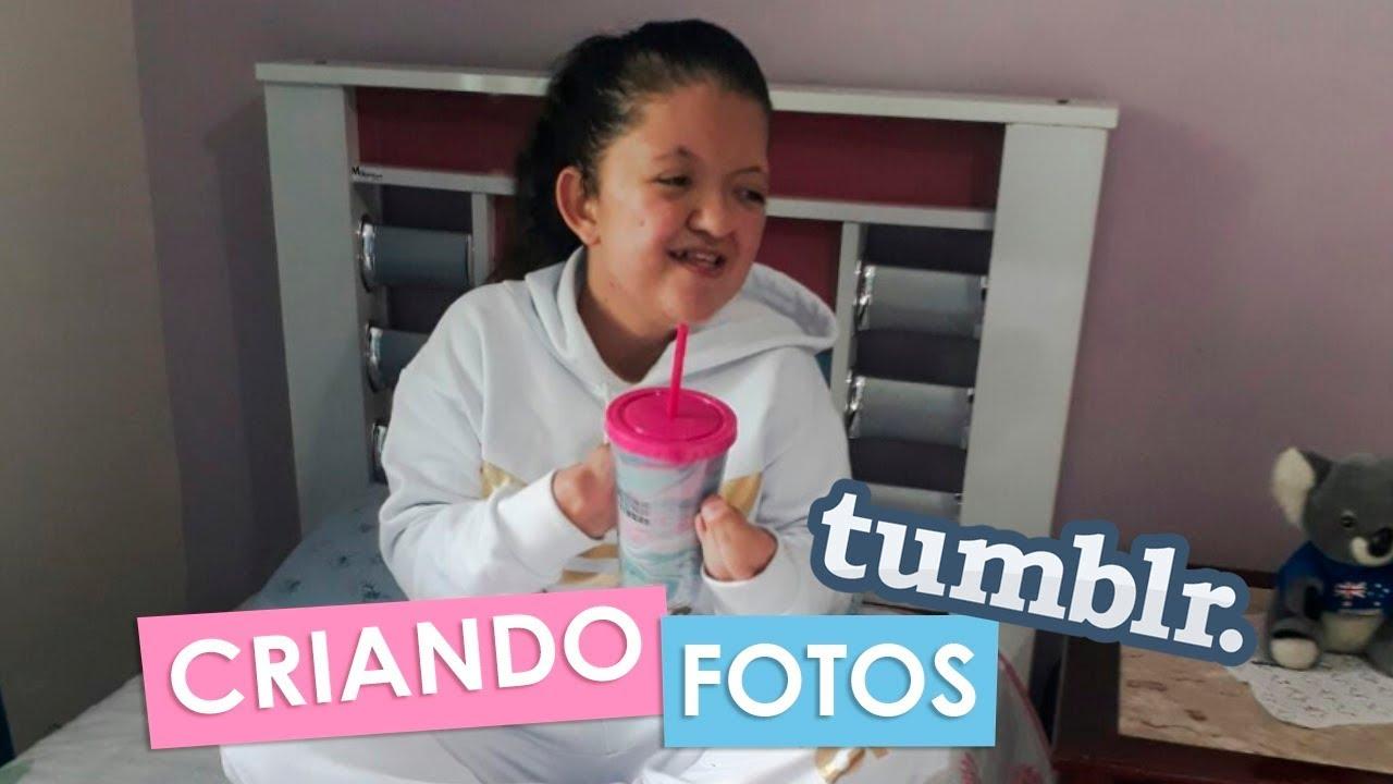 CRIANDO FOTOS TUMBLR ♡