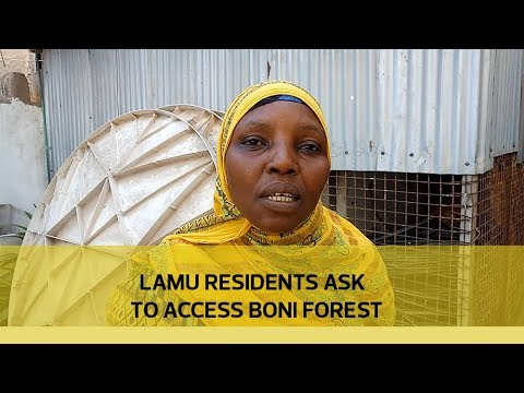Lamu residents ask to access Boni forest