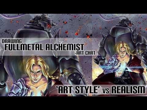 Drawing Fullmetal Alchemist & Art Chat (Stylistic vs Realism & insecurities about art style)