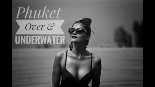 Fun Video of SCUBA , Snorkelling and a Candid Photoshoot in Phuket .