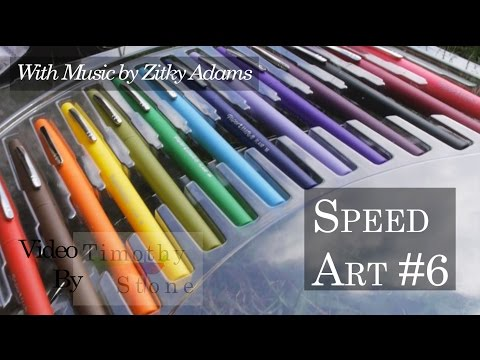Speed Art #6 * I Got New Pens * Zitky Adams Music