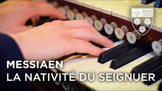 Messiaen – La Nativité – King's College Chapel thumbnail