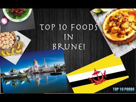 Top 10 Foods In Brunei | A Must Watch Video | 2017