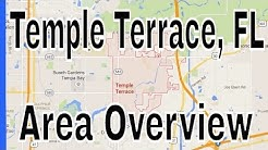 Overview of Temple Terrace FL - Lance Mohr - Tampa Realtor