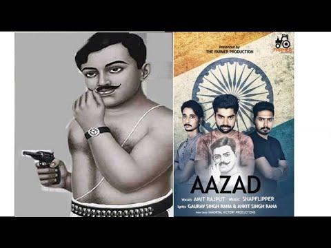 Chandrasekhar Azad (Full Song) Amit Rajput | Gourav Rana | Snap-filiper| Latest Punjabi Hindi