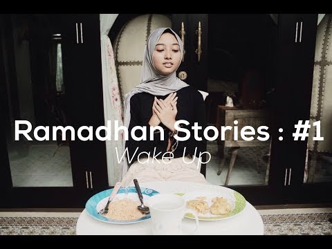 Ramadhan Stories #1 : Wake Up! thumbnail
