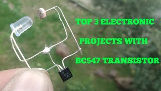 Baixar TOP 3 ELECTRONIC PROJECTS WITH BC547 TRANSISTOR.