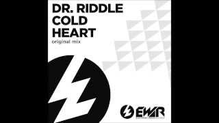 Dr  Riddle   Cold Heart Original Mix)[Electronic Waves Records]