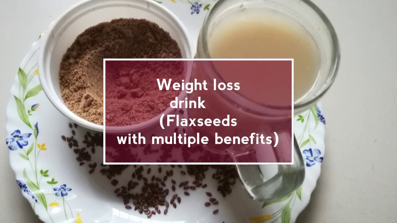 Flax Seeds Water For Healthy Weight Loss Flax Seeds Powder Morning Weight Loss Drink
