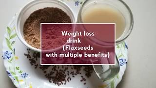 Flax seeds water for healthy weight loss || Flax seeds powder|| Morning weight loss drink