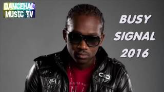 Dancehall Reggae Mix 2016 Busy Signal Turf Best Of Busy Signal 2016   YouTube - Stafaband