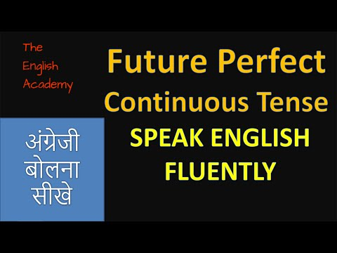 Future Perfect Continuous Tense Examples, Definition, Rules
