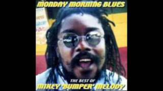 Mikey Melody - Monday Morning Blues + DUB