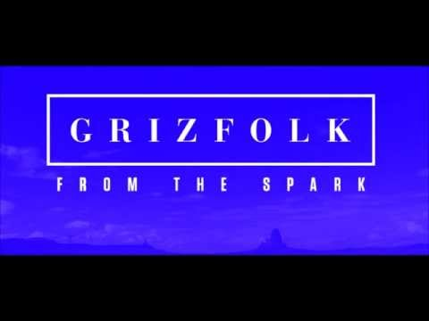 Grizfolk - Vagabonds