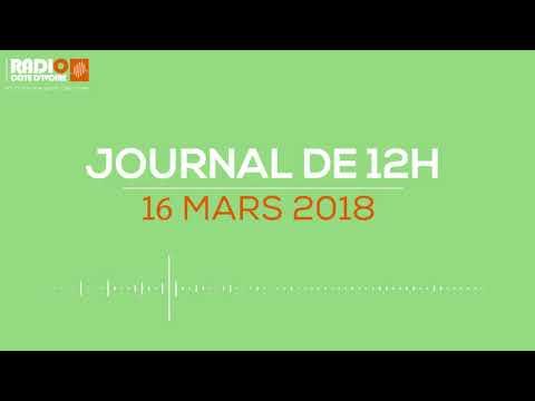 Le journal de 12h00 du 16 mars 2018-Radio Côte d'Ivoire