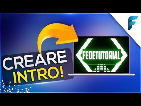 Creare Intro Professionali VELOCEMENTE E Senza Programmi! (GRATIS) [ITA]
