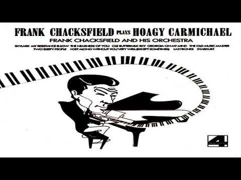 Frank Chacksfield   Play Hoagy Carmichael 1977 GMB
