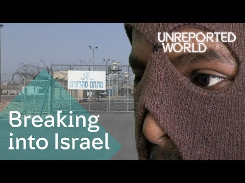 Eritrea To Israel: Dying To Cross The Border | Unreported World