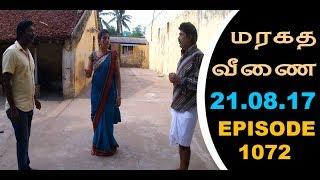 Maragadha Veenai Sun TV Episode 1072 21/08/2017