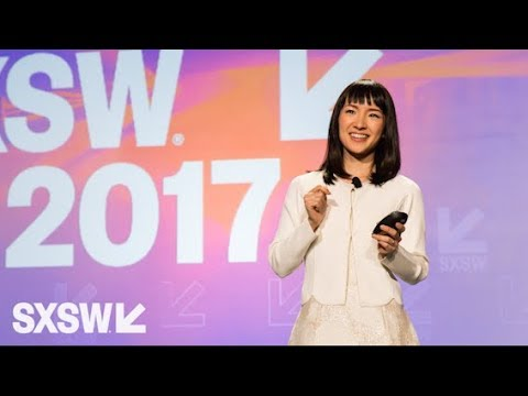 Marie Kondo: Organize the World: Design Your Life to Spark Joy - SXSW 2017