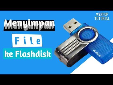 Cara Meyimpan data ke Flashdisk 1. Tancapkan Flashdisk 2. Buka Windows Explorer (Tekan Tombol Window.
