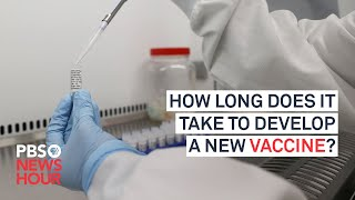 WATCH: How long d๐es it take to develop a new vaccine?