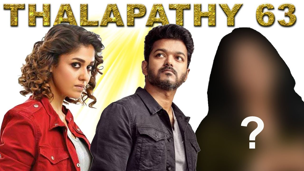 Vijay 63 Movie Heroine Name