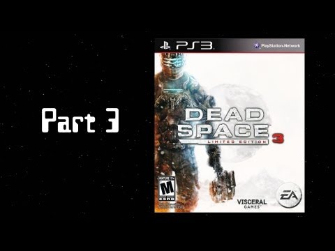 Dead Space Disambiguation - Part 3: Dead Space 3