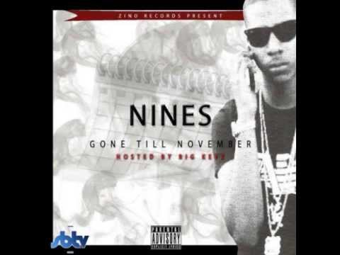 [NEW] Nines - Gone Till November [FULL MIXTAPE 2013] Track 1-15