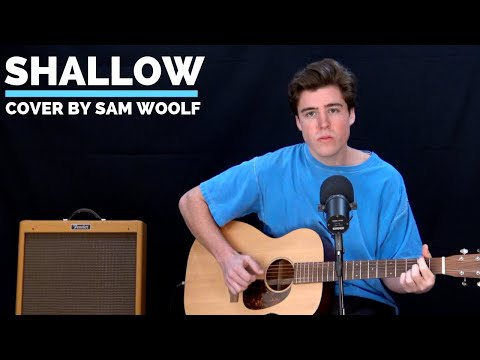 Shallow (A Star Is Born) - Lady Gaga, Bradley Cooper (Sam Woolf Cover)