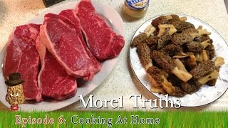 How do I cook Morel Mushrooms? - Morel Truths: Episode 6