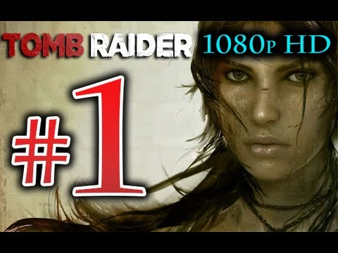 Tomb Raider - Walkthrough Part 1 [1080p HD] NO Commentary - First 90 Minutes! Tomb Raider 2013