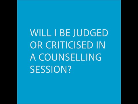 """Will I be judged or criticised in a counselling session?"""