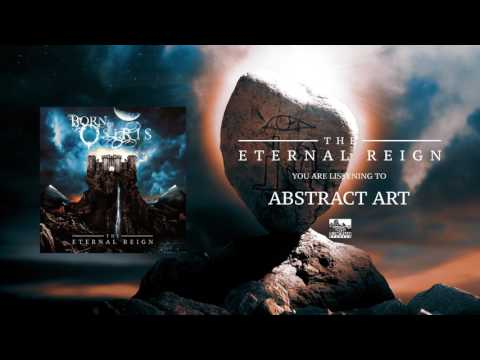 BORN OF OSIRIS - Abstract Art