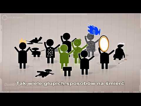 Portal - Dumb Ways To Die napisy pl