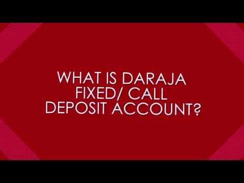 Daraja Fixed/Call Deposit Account