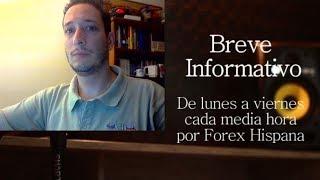 Breve Informativo - Noticias Forex del 25 de Julio 2018