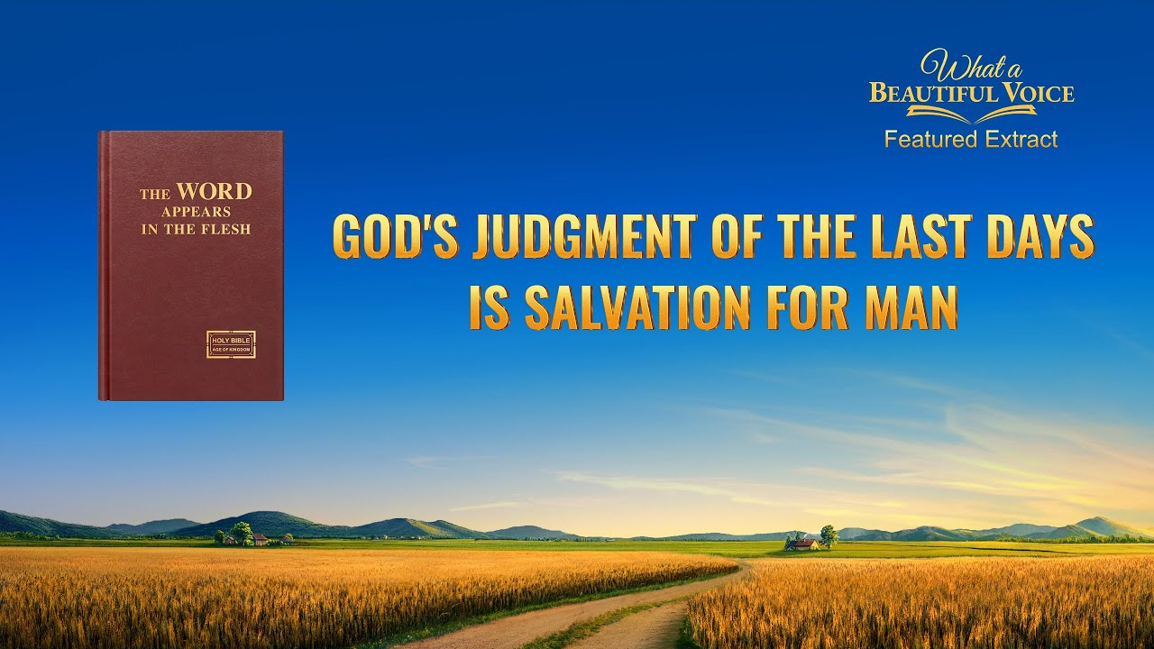 """Gospel Movie Extract 5 From """"What a Beautiful Voice"""": God's Judgment of the Last Days Is Salvation for Man"""