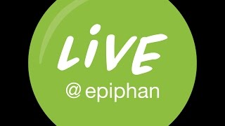 Live @ Epiphan - Episode 1